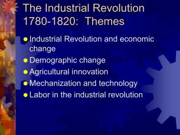 The Industrial Revolution 1780-1830