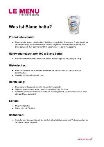 Was ist Blanc battu? Produktebeschrieb, Nährwertangaben - Le Menu