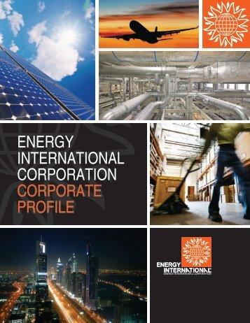 ENERGY INTERNATIONAL CORPORATION CORPORATE PROFILE