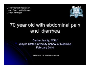 70 year old with abdominal pain and diarrhea - Henry Ford Health ...