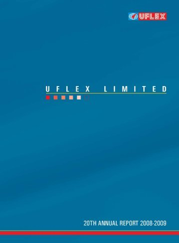 Our endeavour is to enhance Stakeholders' Value - Uflex Ltd.