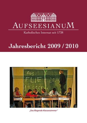 Jahresbericht 2009 / 2010 - Aufseesianum