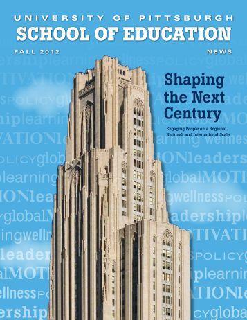 Fall/Winter 2012-2013 - School of Education - University of Pittsburgh