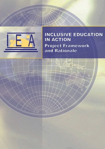 the Project Framework and Rationale - Inclusive Education in Action