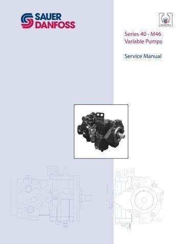 Series 40 M46 Tandem Variable Pumps Service Sauer