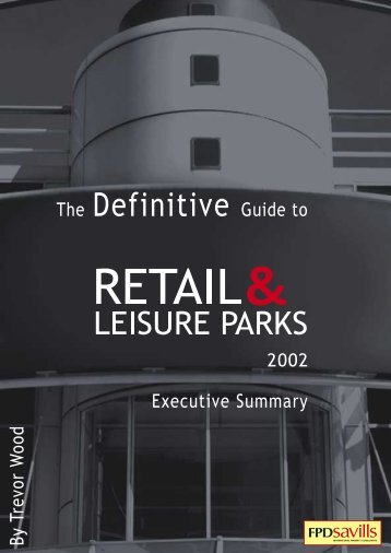 The Definitive Guide to Retail & Leisure Parks - Accessible Retail