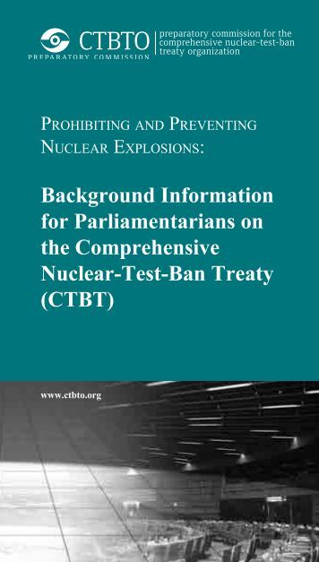 comprehensive nuclear test ban treaty and Comprehensive nuclear-test-ban treaty: background and current developments congressional research service summary a ban on all nuclear.