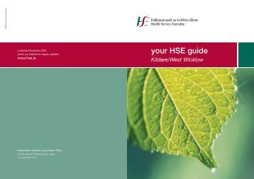 your HSE guide Kildare/West Wicklow - Health Service Executive
