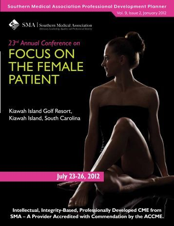 FOCUs ON THE FEMaLE PaTIENT - Southern Medical Association