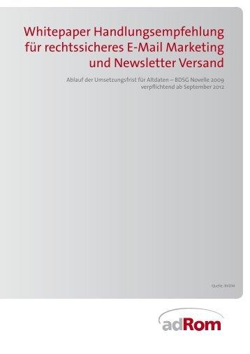 adRom Rom Norbert  Anti Spam Handlungsempfehlung für rechtssicheres E-Mail Marketing und Newsletter Versand