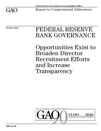 GAO-12-18 Federal Reserve Bank Governance - US Government ...