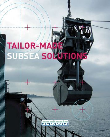 tAIlor-mAde SUBSeA SolUtIoNS