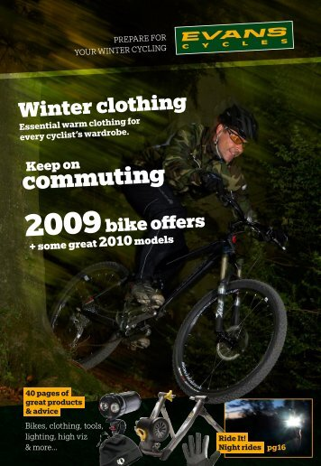 The best of the new ranges, and the chance to grab ... - Evans Cycles