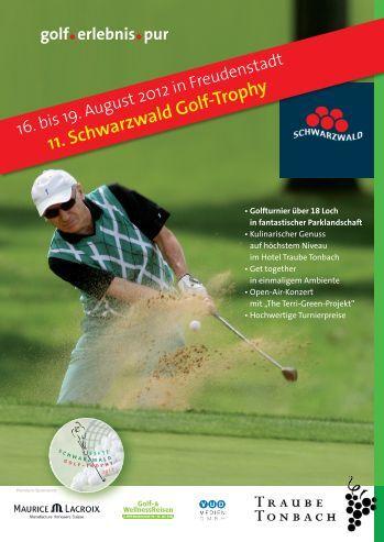 11. Schwarzwald Golf-Trophy - Golfland Baden-Württemberg