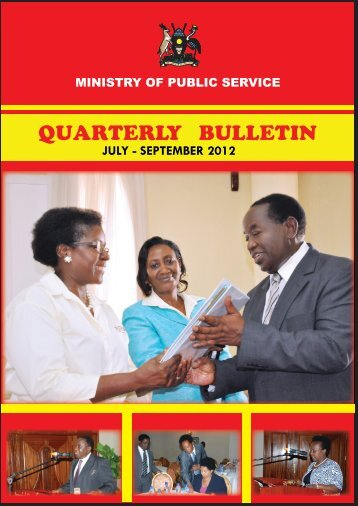 Ministry of Public Service Quarterly Bulletin July-September 2012