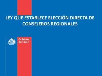 ley que establece elección directa de consejeros regionales - Subdere