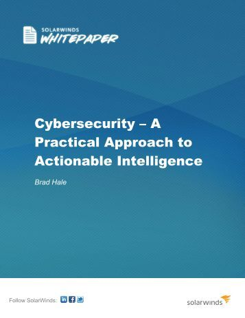 Cybersecurity – A Practical Approach to Actionable - Digital ...