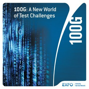 100G: A New World of Test Challenges - Exfo