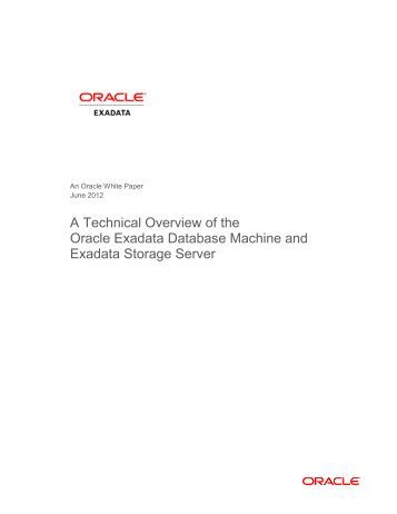 A Technical Overview of the Oracle Exadata Database Machine and ...