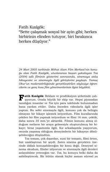 Fatih Kızılgök - Mithat Alam Film Merkezi