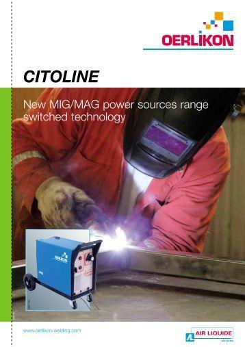CITOLINE - Oerlikon, the expert for industrial welding