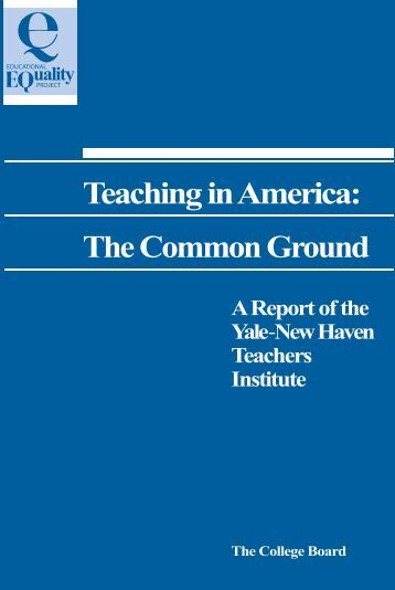 Teaching in America: The Common Ground - Yale National Initiative