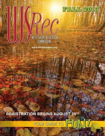2013 Fall Issue - West Shore Rec Comm
