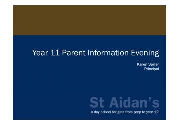 Year 11 Parent Information Evening - St Aidan's Anglican Girls' School