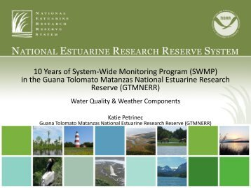 10 Years of System-Wide Monitoring Program (SWMP) in the Guana ...