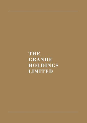 statements notes to financial - the grande holdings limited