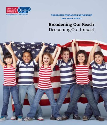 Download the 2008 Annual Report - Character Education Partnership