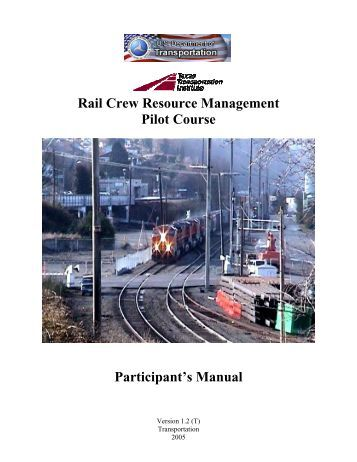 Rail Crew Resource Management Pilot Course - Texas A&M ...