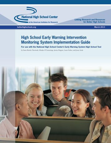 High School Early Warning Intervention Monitoring System ...