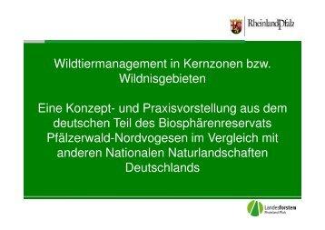 Wildtiermanagement in Kernzonen bzw. Wildnisgebieten. Eine ...