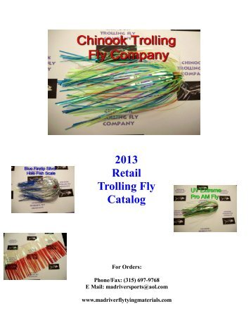 2013 Retail Trolling Fly Catalog - Mad River Fly Tying