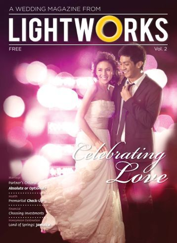 A WEDDING MAGAZINE FROM - Lightworks