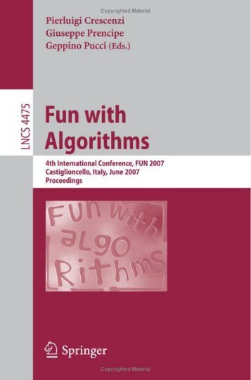 Fun with Algorithms, 4 conf., FUN 2007(LNCS4475, Springer, 2007)(ISBN 9783540729136)(281s)_CsLn_