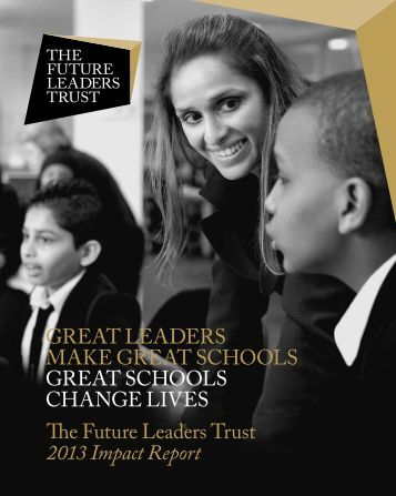 Download our 2013 Impact Report - Future Leaders
