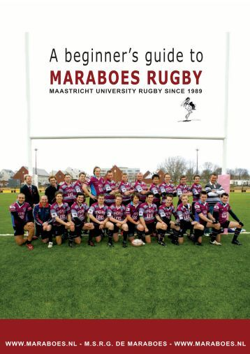A beginner's guide to MARABOES RUGBY - maraboes.nl