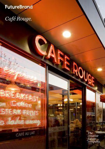 Café Rouge. - FutureBrand