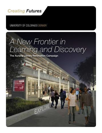 A New Frontier in Learning and Discovery - University of Colorado ...