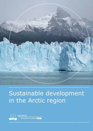 Sustainable development in the Arctic region - Wageningen UR