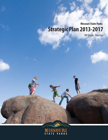 Strategic Plan 2013-2017 - Missouri State Parks