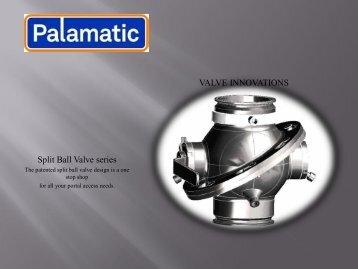 VALVE INNOVATIONS Split Ball Valve series - Palamatic