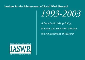 Institute for the Advancement of Social Work Research 1993–2003