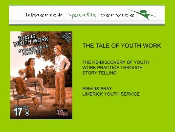 the role of youth work in modern ireland In modern ireland the role of the volunteer is still crucial within youth work it needs to be respected, supported and shown sensitive and excellent governance individuals undertake voluntary work by choice and it is unpaid the challenges in supporting, encouraging and demonstrating good leadership for volunteers is very.