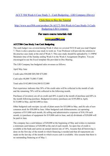 acct 504 case study 3 cash Free essay: acct 504 accounting and finance, managerial use and analysis purchase here https: case study 3 - cash budgeting - lbj company case study 3.