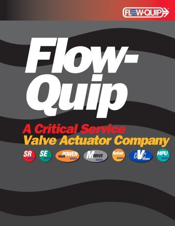 A Critical Service Valve Actuator Company - Flow-Quip