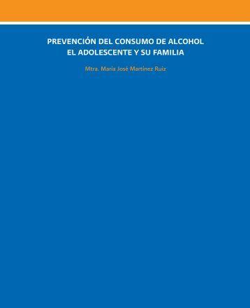 PREVENCIÓN DEL CONSUMO DE ALCOHOL EL ADOLESCENTE Y SU FAMILIA