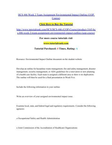 environmental outline hcs 446 hazardous waste Hcs 446 week 2 team assignment environmental impact outline resource:  develop an outline for hazardous waste management, fire and safety management,.